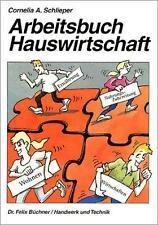 Arbeitsbuch Hauswirtschaft von Cornelia A. Schlieper (2013, Taschenbuch)