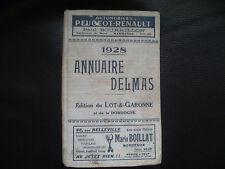 ANNUAIRE DELMAS 1928 LOT ET GARONNE ET DE LA DORDOGNE