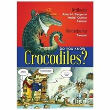 Do You Know Crocodiles?, Bergeron, Alain M, New Books
