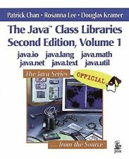 The Java Class Libraries Vol. 1 by Patrick Chan, Rosanna Lee and Douglas...