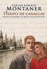 Tiempo de Canallas by Carlos Alberto Montaner (2014, Paperback)