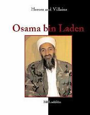 Heroes & Villains - Osama bin Laden-ExLibrary