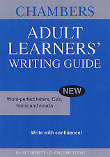 Chambers Adult Learners' Writing Guide: Word-perfect Letters, CVs, Forms and...