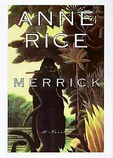 MERRICK by Anne Rice (2000) -1st-1st- RARE- SUPER NICE
