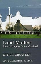 Land Matters: Power Struggles in Rural Ireland