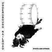 Underground Railroad - Sticks & Stones - CD NEW