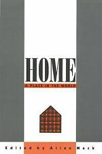 Home : A Place in the World by Arien Mack (1995, Paperback)