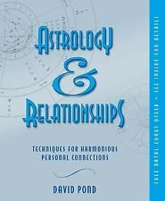 Astrology and Relationships : Techniques for Harmonious Personal Connections...