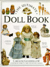 The Ultimate Doll Book, Caroline (Curator of Dolls and Toys Goodfellow