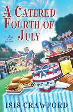 A Catered Fourth of July A Mystery With Recipes