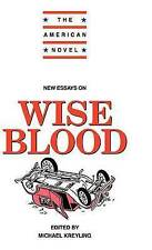 New Essays on Wise Blood (The American Novel), , New