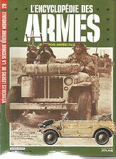 ENCYCLOPEDIE DES ARMES N° 29 LES VEHICULES LEGERS - KUBELWAGEN - JEEP - ETC ..