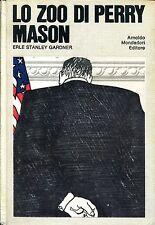 Erle Stanley Gardner = LO ZOO DI PERRY MASON