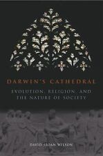 Darwin's Cathedral: Evolution, Religion, and the Nature of Society, David Sloan