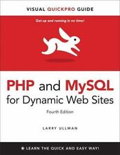 PHP and MySQL for Dynamic Web Sites: Visual QuickPro Guide 4th Edition