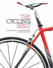 The Cycling Bible: The Complete Guide pour toutes Cyclist's _ NEUF _ FREEPOST UK