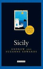 The I. B. Tauris Literary Guides for Travellers: Sicily : A Literary Guide...