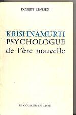 KRISHNAMURTI PSYCHOLOGIE DE L ERE NOUVELLE. ROBERT LINSSEN.