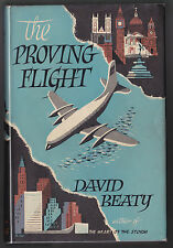 David Beaty - The Proving Flight - Book Society 1956 - Very Nice Copy