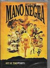 DVD ZONE 2--MANO NEGRA--OUT OF TIME PART I--NEUF