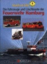 MANFRED GIHL - FAHRZEUGE UND LöSCHBOOTE DER FEUERWEHR HAMBURG