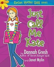 Just Call Me Kate (Secret Keeper Girl)-ExLibrary