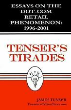 Tenser's Tirades: Essays on the Dot-Com Retail Phenomenon 1996-2001, Business &