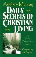 Daily Secrets of Christian Living: A Daily Devotional