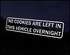 No Cookies Left Overnight Decal Sticker JDM Vehicle Bike Bumper Graphic Funny