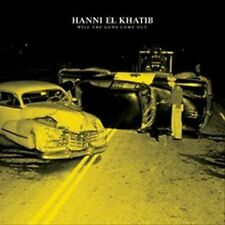 HANNI EL KHATIB - WILL THE GUNS COME OUT - CD - BRAND NEW