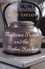 TAYLOR,KATE-MADAME PROUST & THE KOSHER KITCHE  BOOK NEW