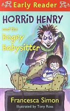 Horrid Henry and the Bogey Babysitter by Francesca Simon (Paperback, 2013)