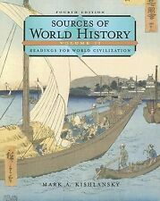 Sources in World History : Readings for World Civilization 2 by Mark A....