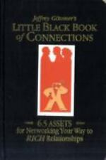 Little Black Book of Connections : 6. 5 Assets for Networking Your Way to Rich R