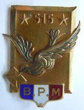 Insigne POSTE AUX ARMEES BUREAU POSTAL MILITAIRE 515 Courtois ORIGINAL WWII