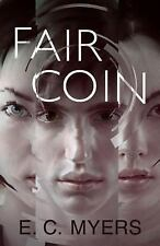Fair Coin, Myers, E. C., Pyr (2012-03-27)  Very Good Hardcover