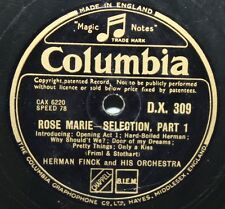 "12"" 78 - Herman Finck & Orchestra - Rose Marie, Selection - Columbia DX309"