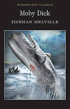 Moby Dick (Wordsworth Classics), Melville, Herman Paperback Book