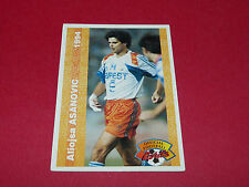 A. ASANOVIC MONTPELLIER HERAULT SC MHSC MOSSON FRANCE FOOTBALL CARD PANINI 1994