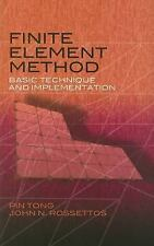 Finite Element Method : Basic Technique and Implementation by John N....