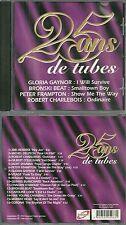 CD - 25 ANS DE TUBES avec JIMI HENDRIX, RENAUD, CHAGRIN D' AMOUR, MICHEL DELPECH