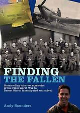 "ANDY SAUNDERS ""FINDING THE FALLEN"" 20111ST ED HC/DJ NF/NF MILITARY FORENSICS"