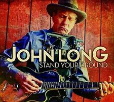 Stand Your Ground - John Long (2016, CD NIEUW)