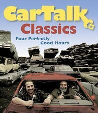 Car Talk Classics : Four Perfectly Good Hours by Tom Magliozzi and Ray...