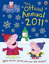 """Peppa Pig: The Official Annual 2011, Ladybird, """"AS NEW"""" Book"""