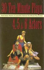 30 Ten-Minute Plays for 4, 5, and 6 Actors from Actors Theatre of Louisville's N