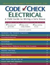 Code Check Electrical: An Illustrated Guide to Wiring a Safe House by Redwood Ka
