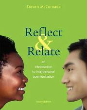 Reflect & Relate An Introduction to Interpersonal Communication 2nd Edition Book