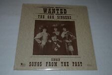 The Oak Singers~Singin' Songs From The Past~Private Press~SEALED~FAST SHIPPING