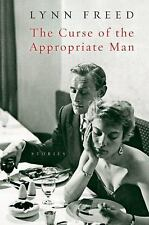 The Curse of the Appropriate Man by Lynn Freed (2004, Paperback)